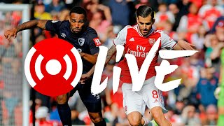 Arsenal 1-0 AFC Bournemouth | Arsenal Nation LIVE analysis
