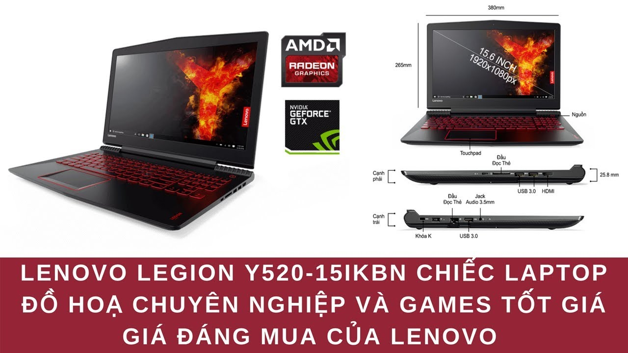 Đánh Giá Chiếc Laptop Đồ Hoạ Gaming Lenovo Legion Y520 Có Tốt Hay Không