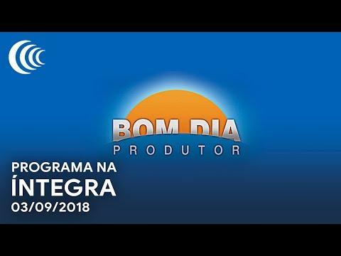 Bom Dia Produtor | 03/09/2018