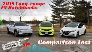 EV Comparison: 2019 Hyundai Kona Electric vs Chevrolet Bolt vs Nissan Leaf Plus