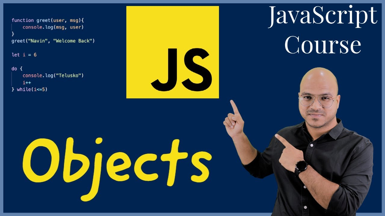 #19 Objects in JavaScript