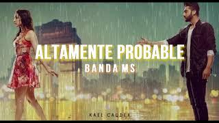 Play Altamente Probable
