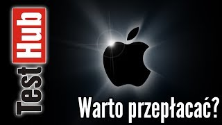 Apple czy warto przepłacać za iPhone czy MacBook? Android vs iOS, Windows vs MacOS
