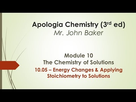 Chemistry 10.05 - Energy Changes and Applying Stoichiometry