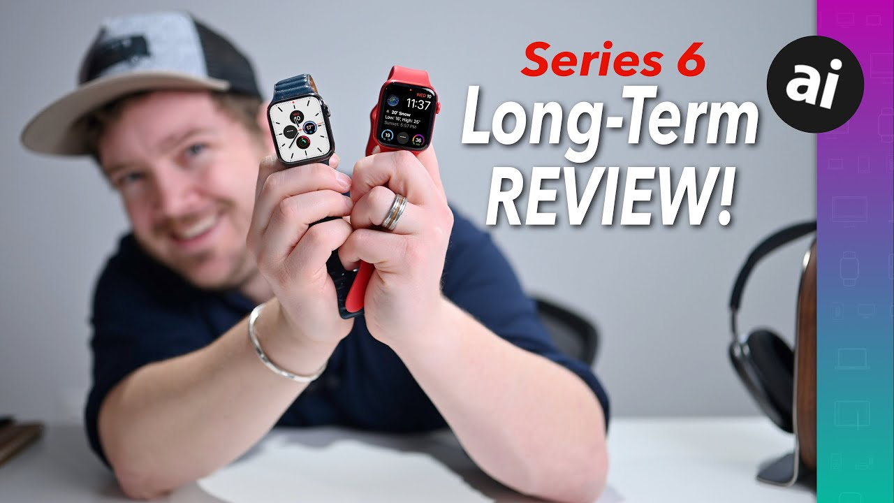 Apple Watch Series 6 long-term review — Was it worth upgrading?