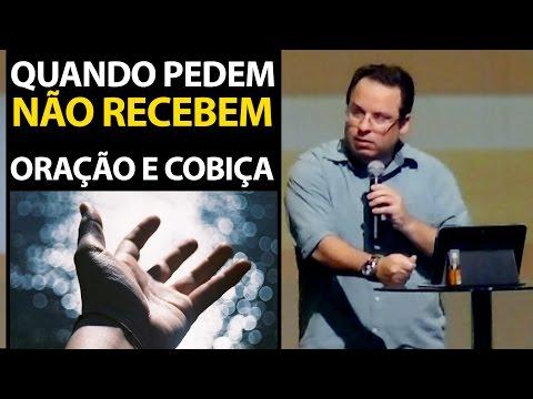 Livro de Tiago 4 Quando pedem não recebem  Felipe Seabra