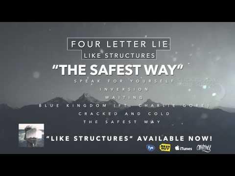 Four Letter Lie - The Safest Way mp3