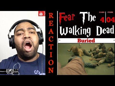 """Fear The Walking Dead 4x04 """"Buried"""" REACTION"""