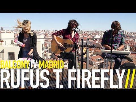 RUFUS T. FIREFLY - LOTO (BalconyTV)