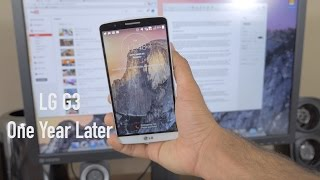 LG G3: One Year Later