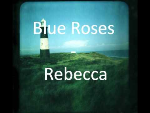 Blue Roses - Rebecca
