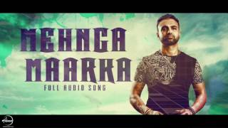 Download Mehnga Maarka ( Full Audio Song ) | Raja Baath | Punjabi Song Collection | Speed Claasic Hitz MP3 song and Music Video