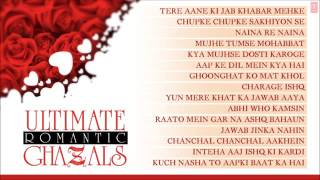 Ultimate Romantic Ghazals   Jukebox   Jagjit Singh, Pankaj Udhas, Chandan Das, Ghulam Ali & Others