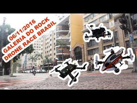DRONE RACE - GALERIA DO ROCK - SÃO PAULO - 06/11/2016