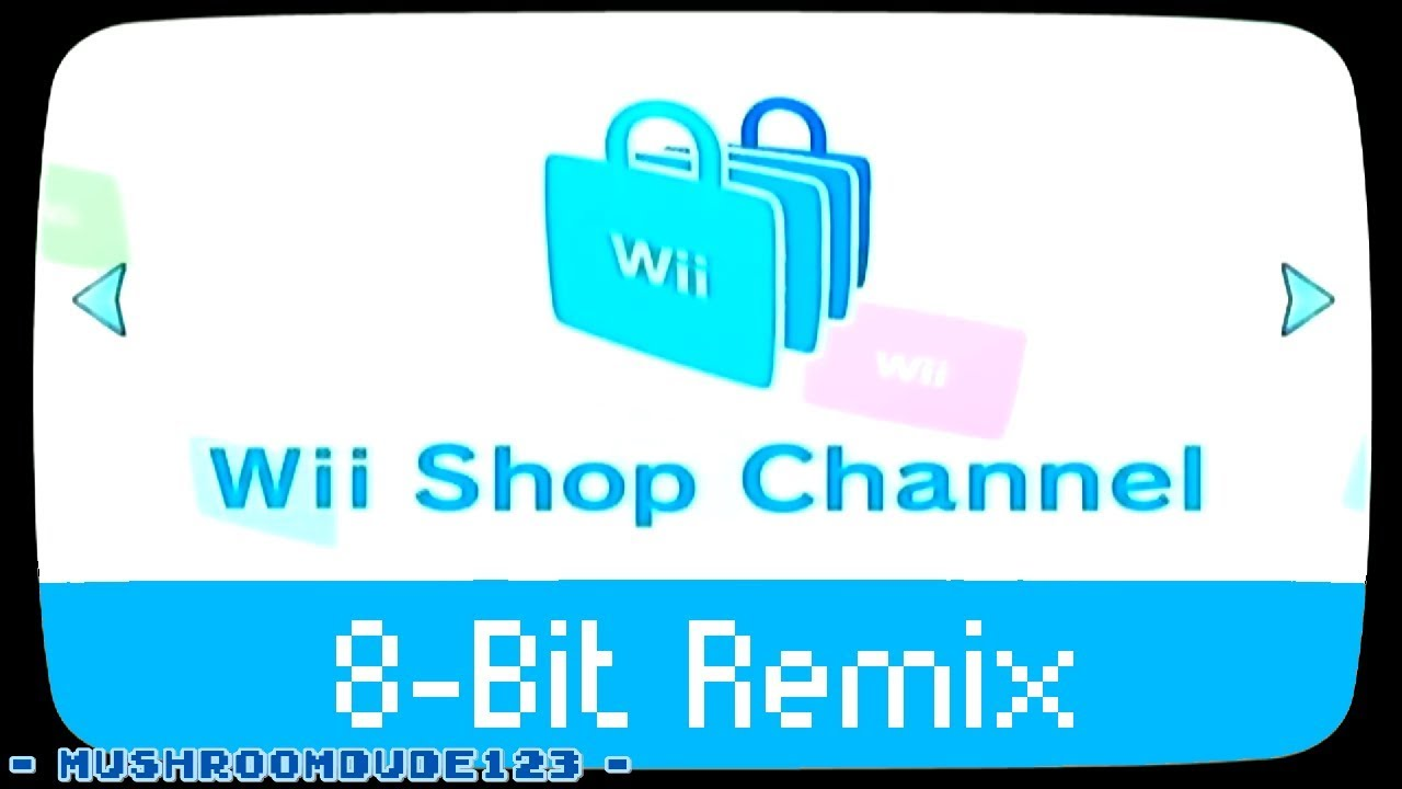 Wii Shop Channel 8-Bit Remix