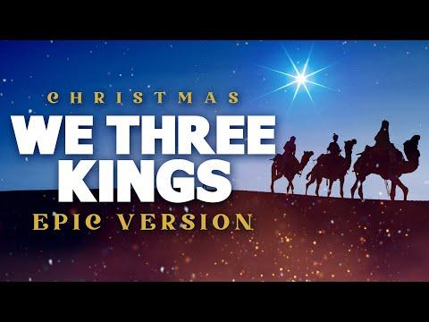 We Three Kings - Epic Music Version | Christmas Songs