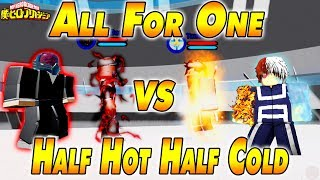 All For One VS Half Hot Half Cold | Boku No Roblox Remastered