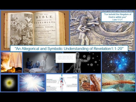 Revelations 1 - Bible Translation / Symbolism / Energy Centres (Chakras)  / Higher Consciousness