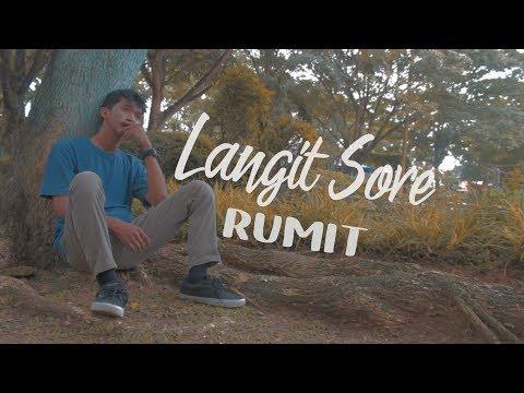 RUMIT - LANGIT SORE ( Unofficial Lyrics Video )