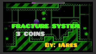 Fracture System by: iAres| 3 usercoins|Zitromateo