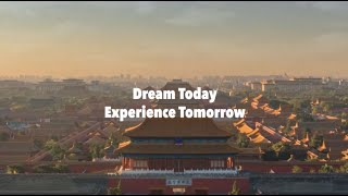 Visit Beijing – Dream Today, Experience Tomorrow