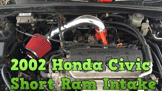 2002 Honda Civic - Short Ram Air Intake Installation