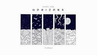 Panda Dub - Horizons - 14 - Collapse