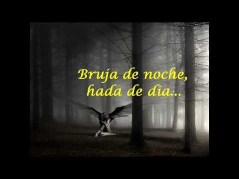 Bruja de Noche // Hada de Dia ♫♪