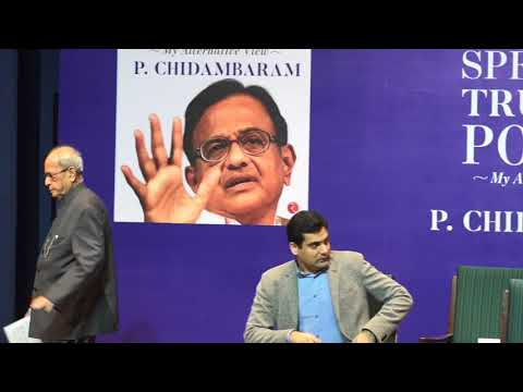 Former President Pranab Mukherjee launches former FM P. Chidambaram's book Speaking Truth To Power.