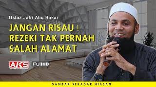 Jangan Risau ! Rezeki Tak Pernah Salah Alamat | Ustaz Mohd Shaffi