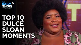 Dulcé Sloan's Top 10 Moments | The Daily Show