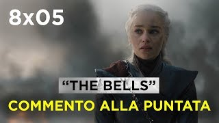 GAME OF THRONES 8x05 | COMMENTO A CALDO ALLA PUNTATA