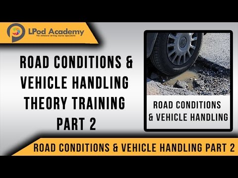 Driving Theory Test Questions and Answers 2018 - Road Condition & Vehicle Handling - Part 2