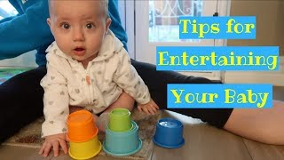 How to Entertain A 6 Month Old