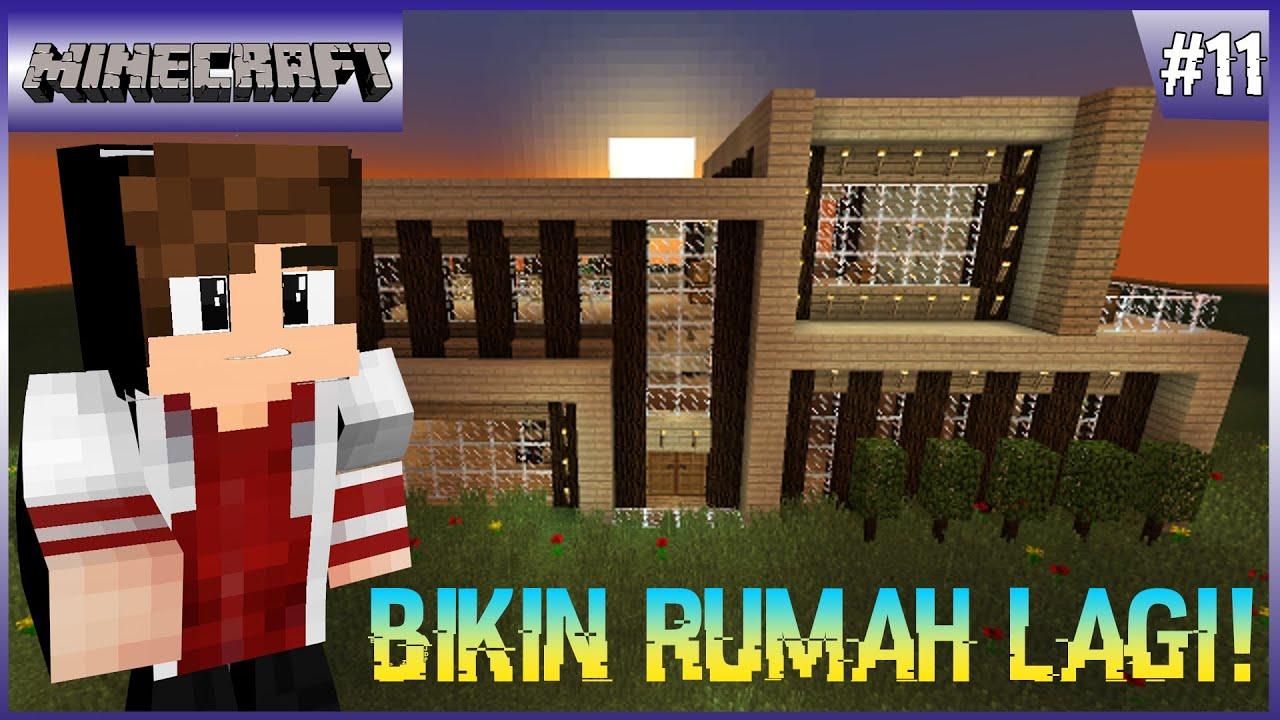 RUMAH MEWAH LAGI! - Minecraft Survival Indonesia #11 - YouTube