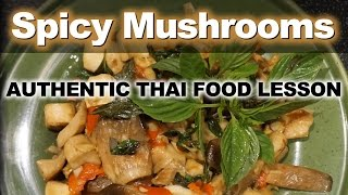 Spicy Thai Oyster Mushrooms with Basil - Authentic Thai Recipe for Pad Hed Nang Rom