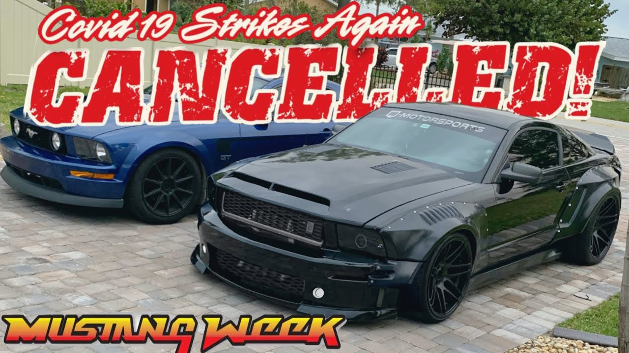 2020 Mustang Week is CANCELLED because of this… now what?