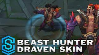 Beast Hunter Draven Skin Spotlight - Pre-Release - League of Legends
