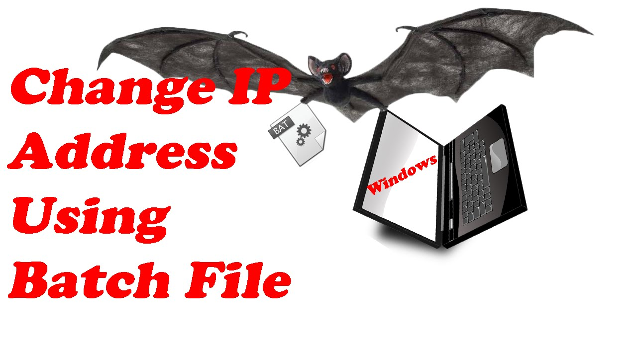 How to Change IP Address Easily Using Batch File Script