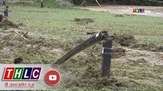 Lũ quét gây thiệt hại nặng cho xã Nghĩa Đô, huyện Bảo Yên (Lào Cai) | THLC