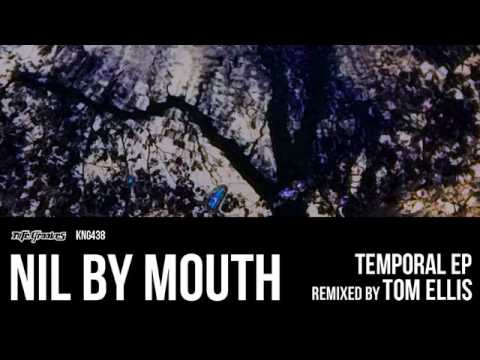 Nil By Mouth - Temporal
