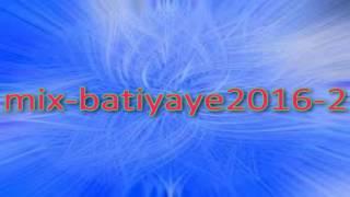mix batiyaye2016 2