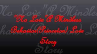 """No Love""A Mindless Behavior(Princeton)Love Story Ep.10"