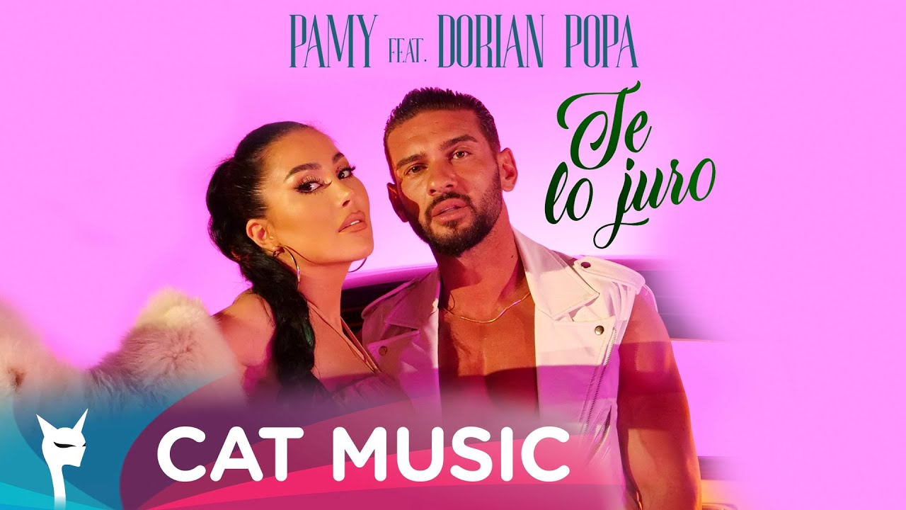 Pamy feat. Dorian Popa - Te lo Juro (Official Video)