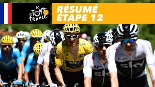 Résumé - Étape 12 - Tour de France 2018