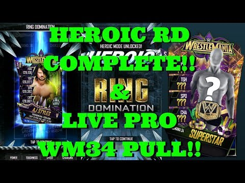 LIVE PRO WM34 PULL!!! & HEROIC RD COMPLETE!   |   WWE Supercard #78 (Season 4)
