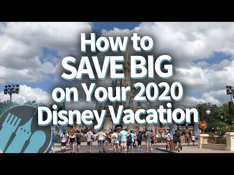 How to Save BIG on Your 2020 Disney Vacation!