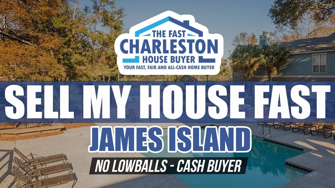 🆕 Sell My House Fast James Island SC - Fast Charleston House Buyer - Buy My House Fast James Island