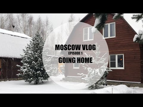 MOSCOW VLOG | GOING HOME