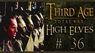 Third Age Total War: High Elves Campaign (VH/VH) - Part 36 - Siege Of Coldfells